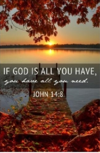 god is all you have